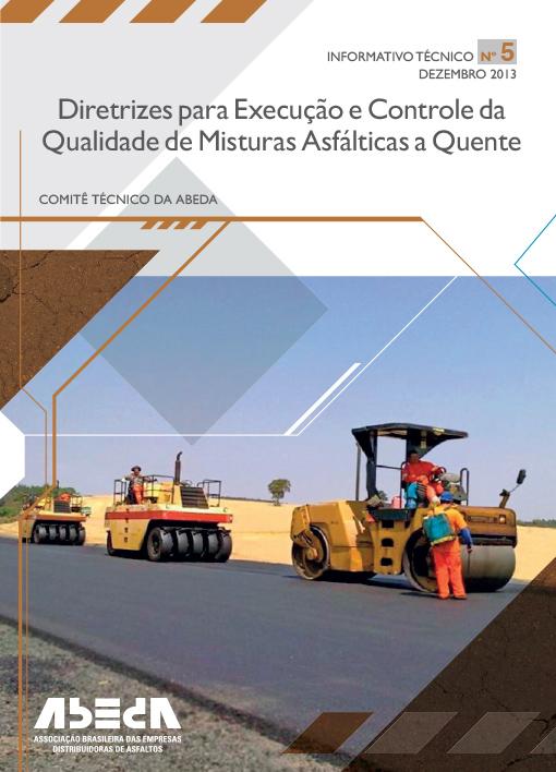 Diretrizes para Execução e Controle da Qualidade de Misturas Asfálticas a Quente N°5