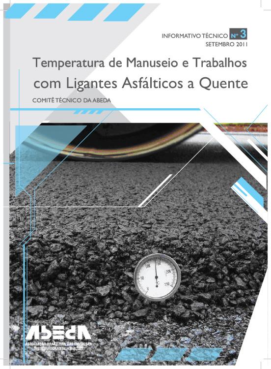 Temperatura de Manuseio e trabalhos com ligantes asfálticos a quente Nº3